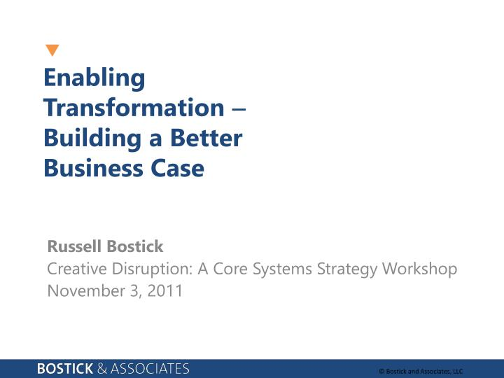 enabling transformation building a better business case n.