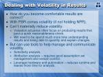 dealing with volatility in results