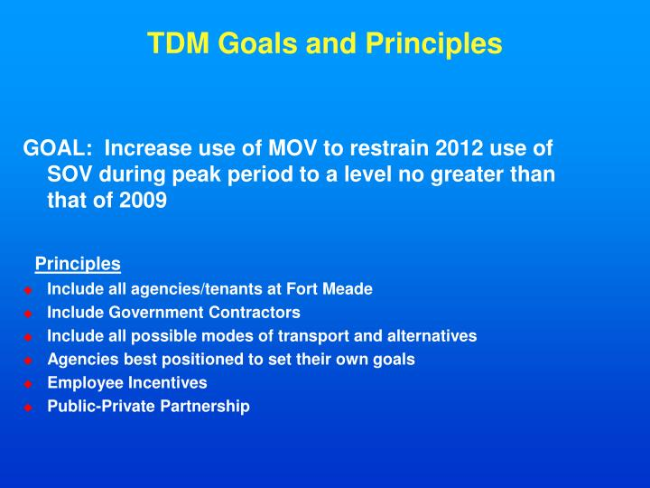 TDM Goals and Principles