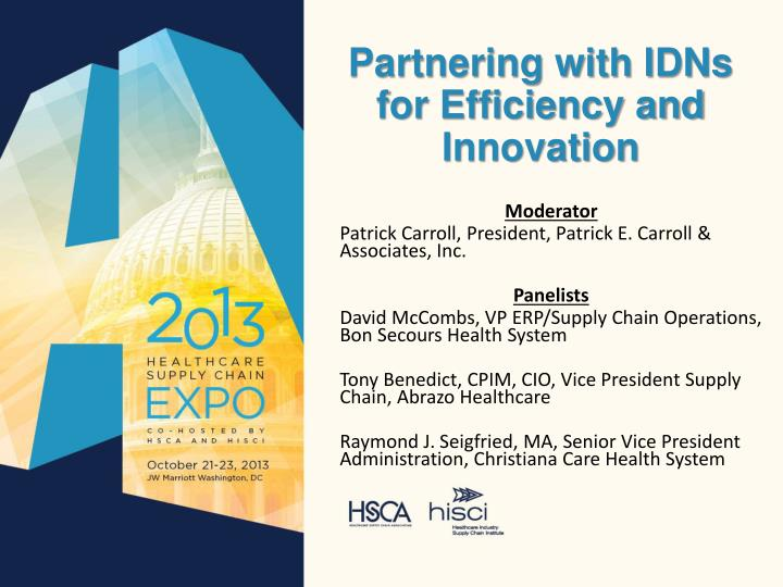 partnering with idns for efficiency and innovation n.