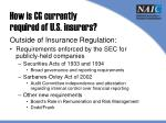 how is cg currently required of u s insurers1