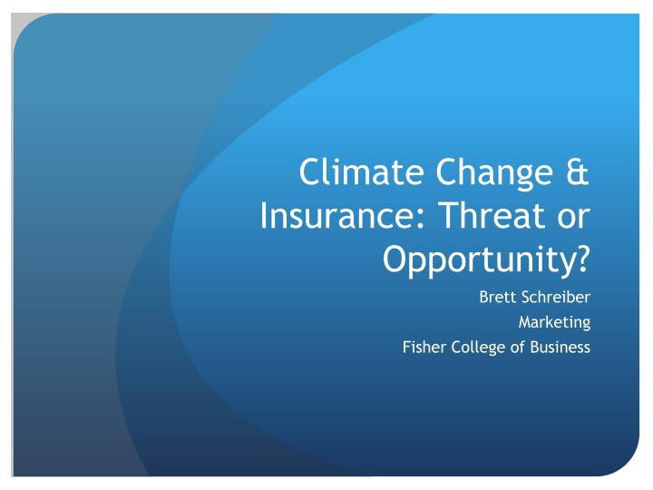 climate change insurance threat or opportunity n.