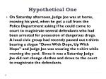 hypothetical one