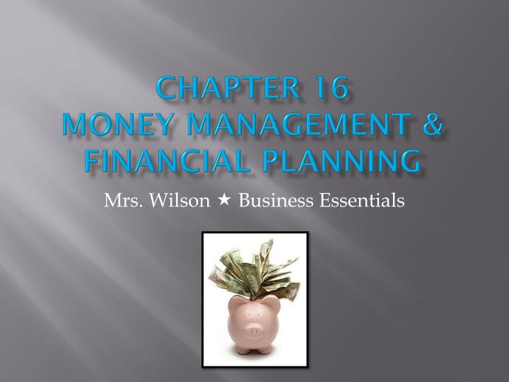 chapter 16 money management financial planning n.