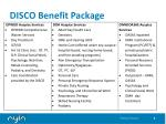 disco benefit package