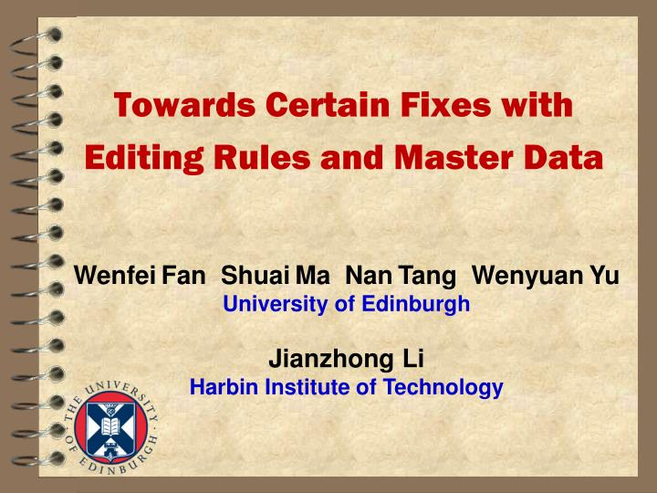 towards certain fixes with editing rules and master data n.