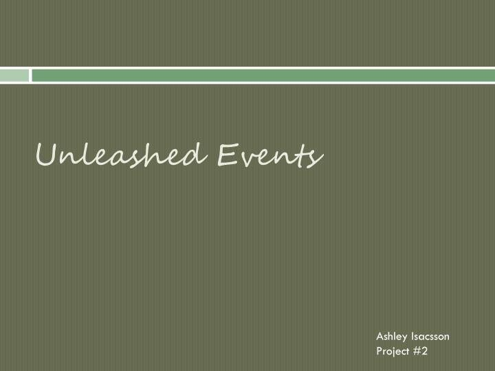 unleashed events n.