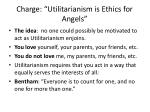 charge utilitarianism is ethics for angels