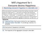 mill s argument for i everyone desires happiness