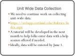 unit wide data collection
