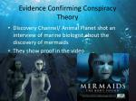 evidence confirming conspiracy theory