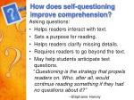 how does self questioning improve comprehension