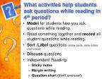 what activities help students ask questions while reading in 4 th period