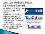louisiana medicaid today 1 3 million enrolled