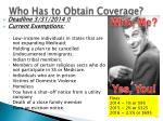 who has to obtain coverage