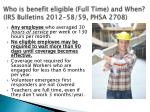 who is benefit eligible full time and when irs bulletins 2012 58 59 phsa 2708