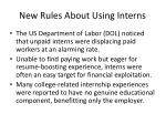 new rules about using interns