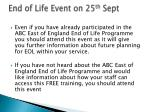 end of life event on 25 th sept