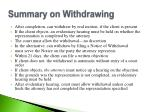 summary on withdrawing