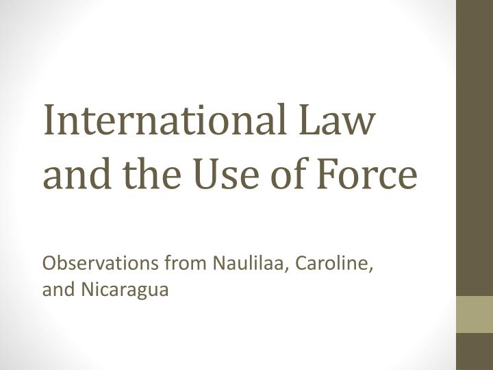 international law and the use of force n.