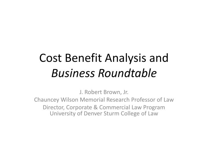 cost benefit analysis and business roundtable n.