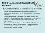shc organizational medical staff compact1