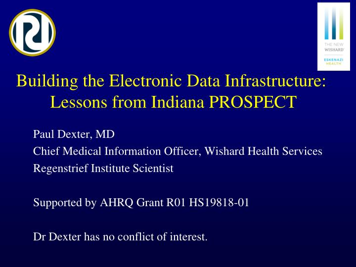 building the electronic data infrastructure lessons from indiana prospect n.