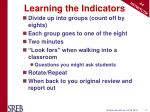 learning the indicators