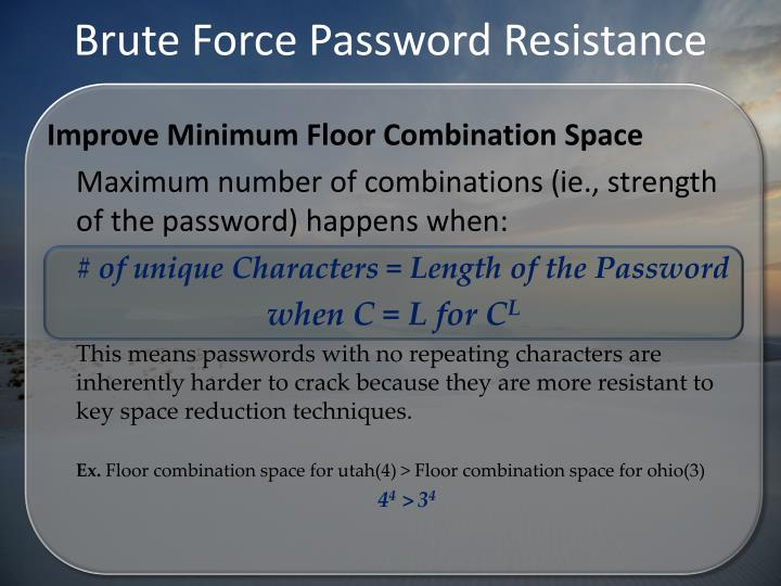 Brute Force Password Resistance