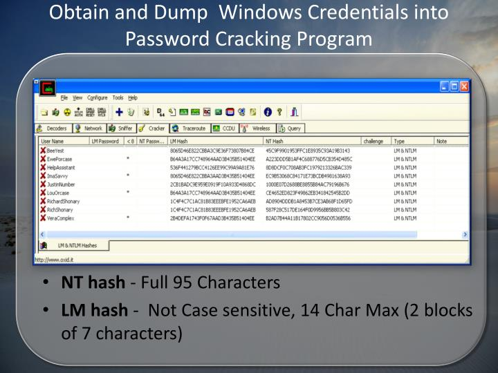 Obtain and Dump  Windows Credentials into Password Cracking Program