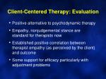 client centered therapy evaluation