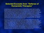 selected excerpts from defense of humanistic therapies