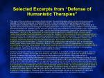 selected excerpts from defense of humanistic therapies1
