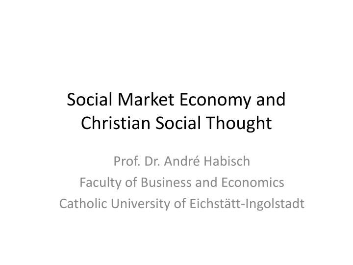 social market economy and christian social thought n.