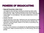 pioneers of broadcasting