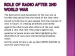 role of radio after 2nd world war