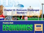 chapter 13 economic challenges section 1