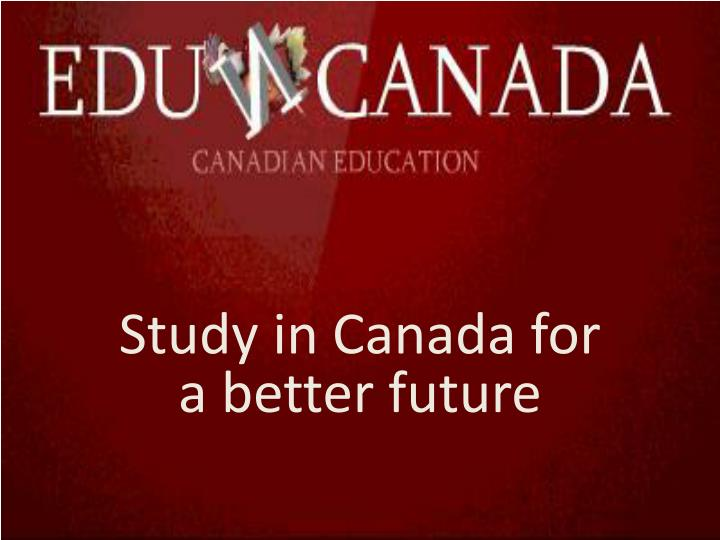 study in canada for a better future n.