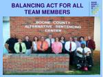 balancing act for all team members