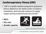 cardiorespiratory fitness crf