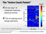 the active couch potato