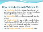 how to find ejournals articles pt i