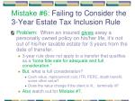 mistake 6 failing to consider the 3 year estate tax inclusion rule