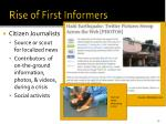 rise of first informers