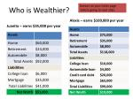 who is wealthier