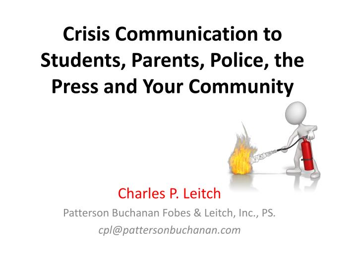 crisis communication to students parents police the press and your community n.