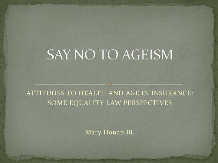 say no to ageism n.