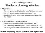 laws and regulations the flavor of immigration law