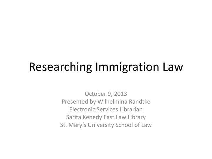 researching immigration law n.