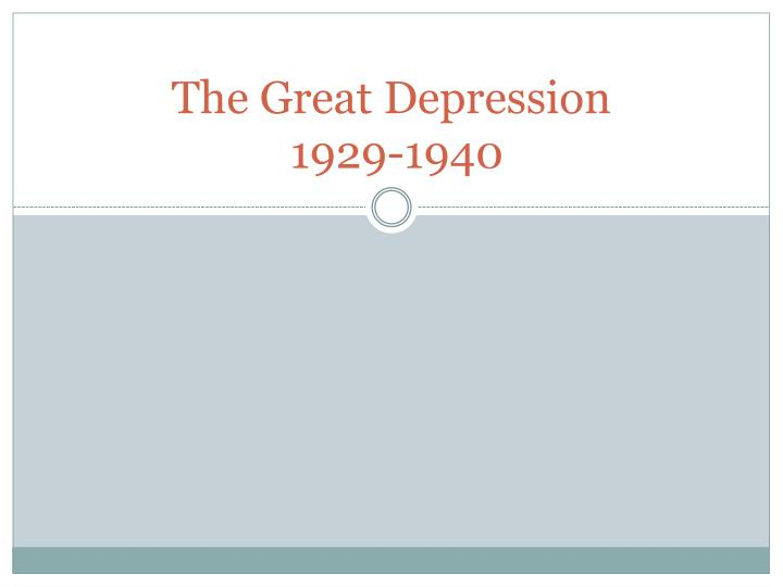 the great depression 1929 1940 n.